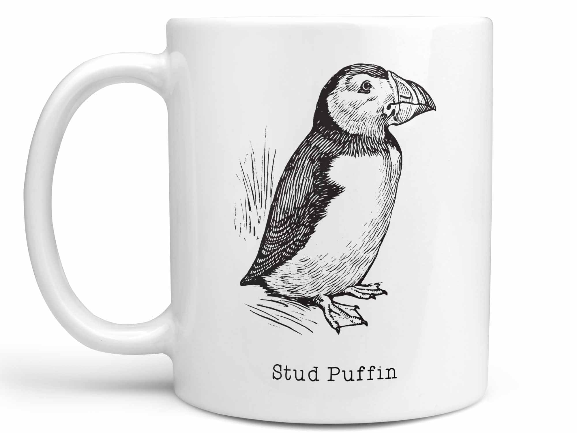 Stud Puffin Coffee Mug,Coffee Mugs Never Lie,Coffee Mug