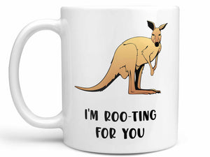 I'm Roo-ting For You Coffee Mug,Coffee Mugs Never Lie,Coffee Mug