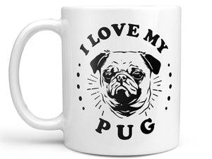 I Love My Pug Coffee Mug,Coffee Mugs Never Lie,Coffee Mug