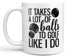 Lots of Balls Golf Coffee Mug,Coffee Mugs Never Lie,Coffee Mug