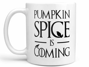 Pumpkin Spice is Coming Coffee Mug,Coffee Mugs Never Lie,Coffee Mug