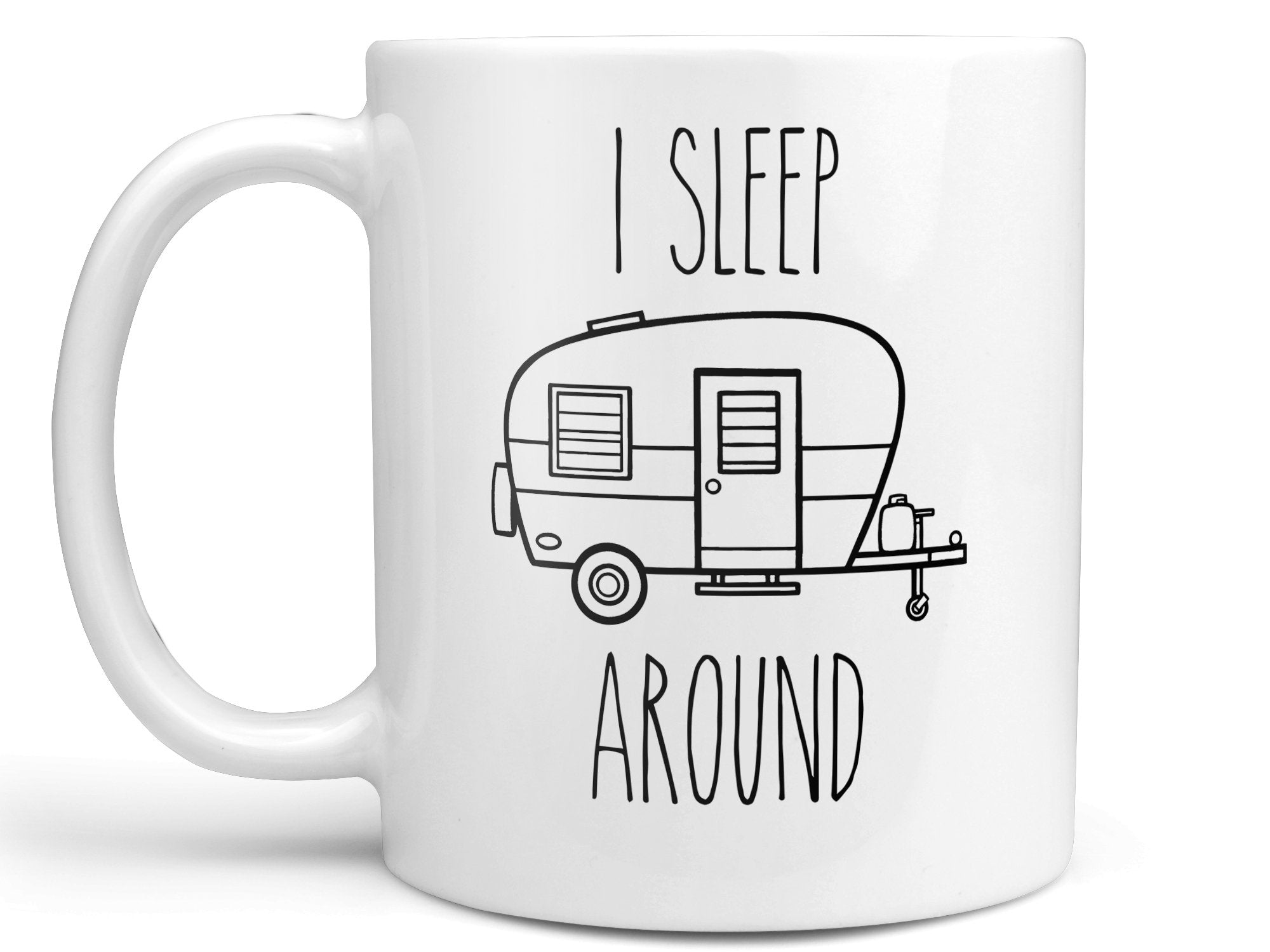 I Sleep Around Camping Coffee Mug