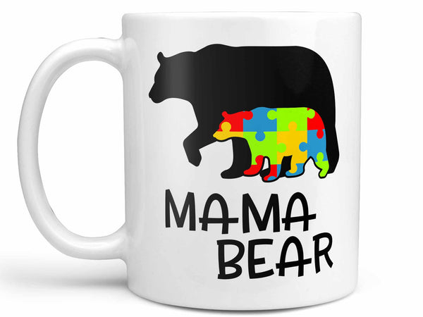 Mama Bear Autism Coffee Mug,Coffee Mugs Never Lie,Coffee Mug