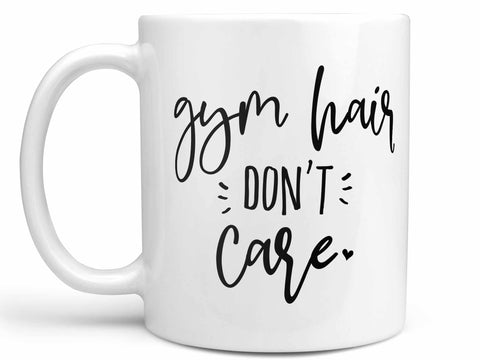 Gym Hair Don't Care Coffee Mug,Coffee Mugs Never Lie,Coffee Mug