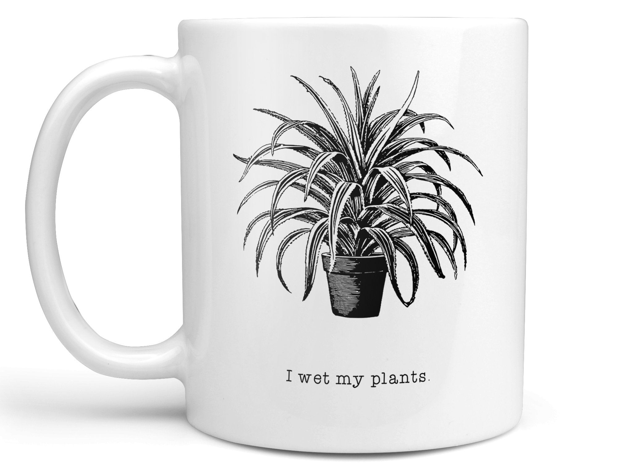 I Wet My Plants Coffee Mug