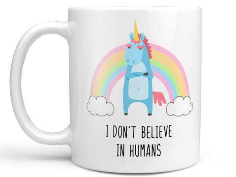 Believe in Humans Coffee Mug,Coffee Mugs Never Lie,Coffee Mug