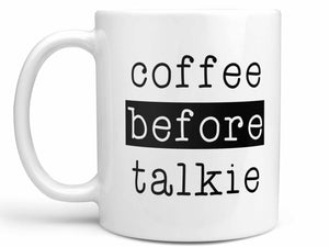 Coffee Before Talkie Coffee Mug,Coffee Mugs Never Lie,Coffee Mug