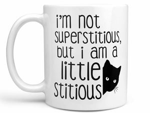 A Little Stitious Coffee Mug,Coffee Mugs Never Lie,Coffee Mug