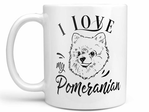 I Love My Pomeranian Coffee Mug,Coffee Mugs Never Lie,Coffee Mug