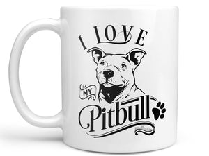 I Love My Pitbull Coffee Mug,Coffee Mugs Never Lie,Coffee Mug