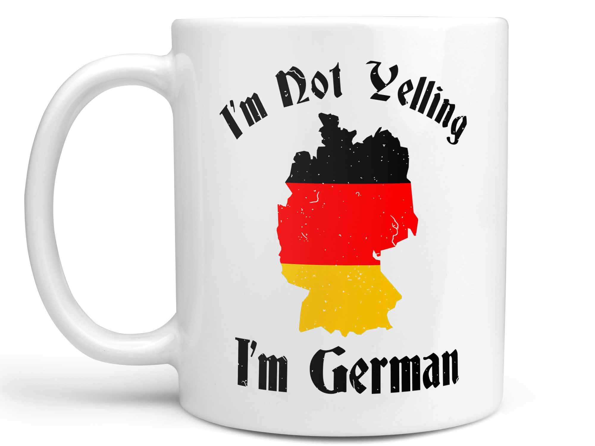I'm Not Yelling I'm German Coffee Mug,Coffee Mugs Never Lie,Coffee Mug
