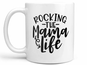 Rocking the Mama Life Coffee Mug,Coffee Mugs Never Lie,Coffee Mug