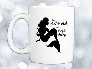 Make Waves Mermaid Coffee Mug,Coffee Mugs Never Lie,Coffee Mug
