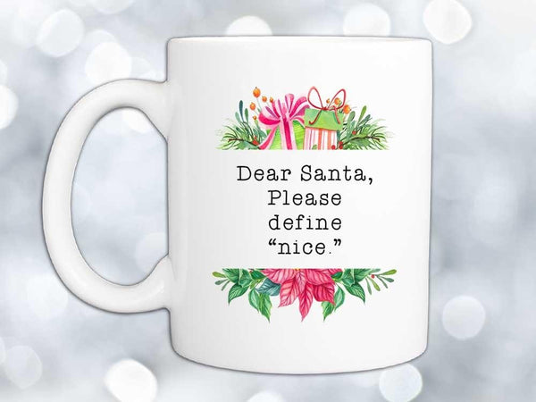 Define Nice Christmas Coffee Mug,Coffee Mugs Never Lie,Coffee Mug