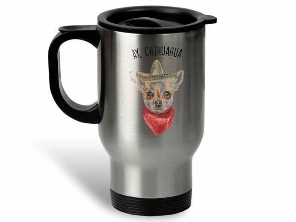 Ay Chihuahua Coffee Mug,Coffee Mugs Never Lie,Coffee Mug