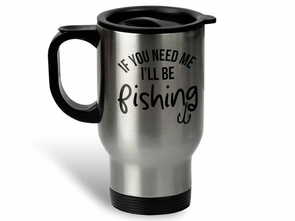 I'll Be Fishing Coffee Mug,Coffee Mugs Never Lie,Coffee Mug