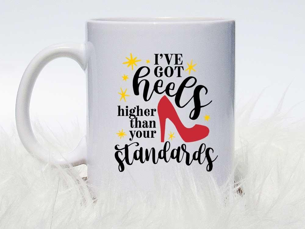 Higher Than Your Standards Coffee Mug,Coffee Mugs Never Lie,Coffee Mug