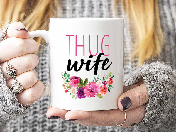 Thug Wife Coffee Mug