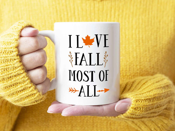 Fall Most of All Coffee Mug,Coffee Mugs Never Lie,Coffee Mug