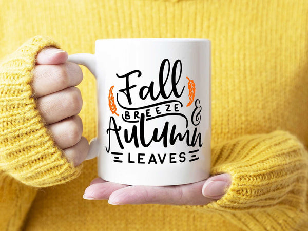Fall Breeze Coffee Mug,Coffee Mugs Never Lie,Coffee Mug