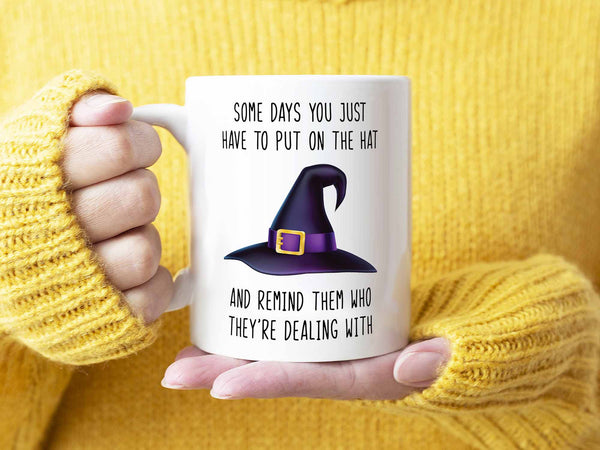 Some Days Witch Coffee Mug,Coffee Mugs Never Lie,Coffee Mug