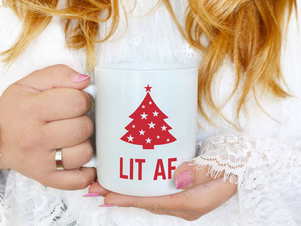 Lit AF Christmas Coffee Mug,Coffee Mugs Never Lie,Coffee Mug