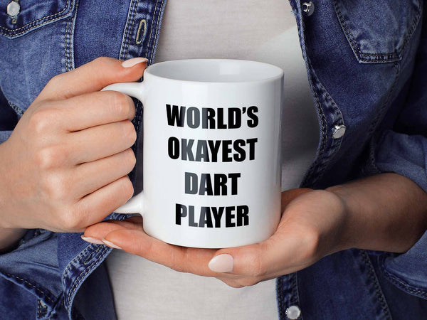 Okayest Dart Player Coffee Mug