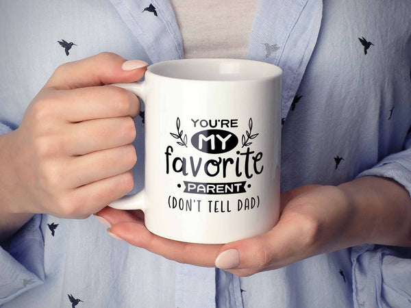 My Favorite Parent Coffee Mug