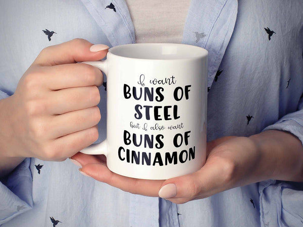 I Want Buns of Steel Coffee Mug,Coffee Mugs Never Lie,Coffee Mug