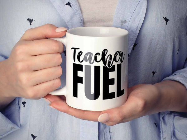 Teacher Fuel 2.0 Coffee Mug,Coffee Mugs Never Lie,Coffee Mug