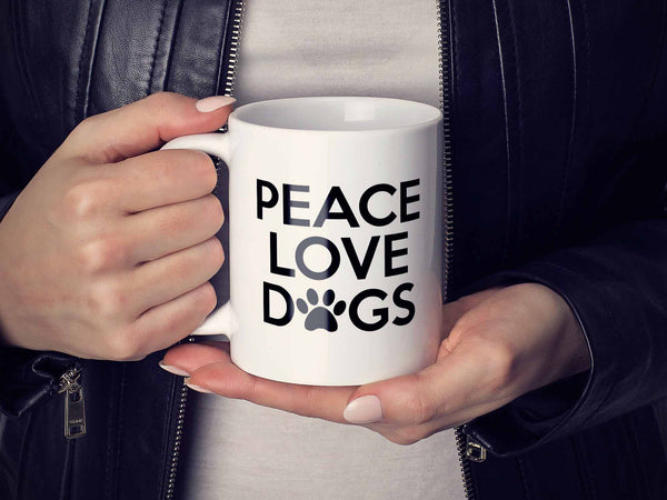 Peace Love Dogs Coffee Mug
