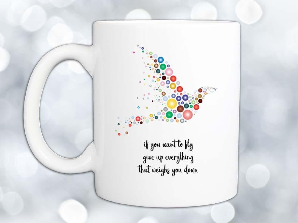 If You Want to Fly Bird Coffee Mug,Coffee Mugs Never Lie,Coffee Mug