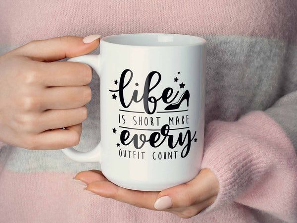 Make Every Outfit Count Coffee Mug