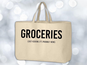 Just Kidding It's Wine Grocery Tote Bag,Coffee Mugs Never Lie,Grocery Tote Bag