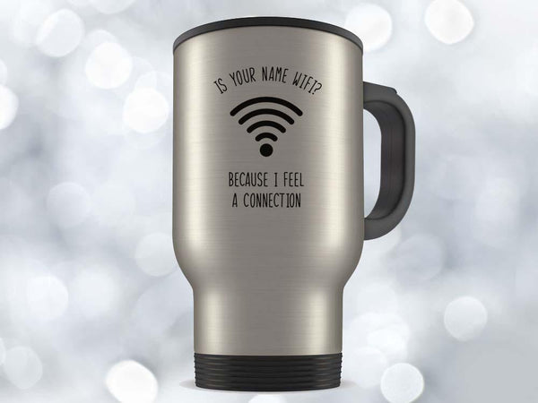Is Your Name Wifi Coffee Mug,Coffee Mugs Never Lie,Coffee Mug