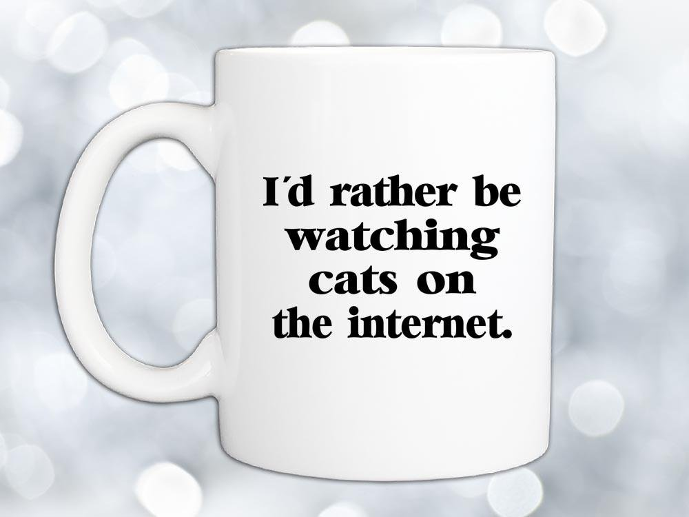 I'd Rather Be Watching Cats Coffee Mug,Coffee Mugs Never Lie,Coffee Mug