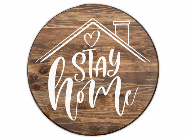 Stay Home Sign