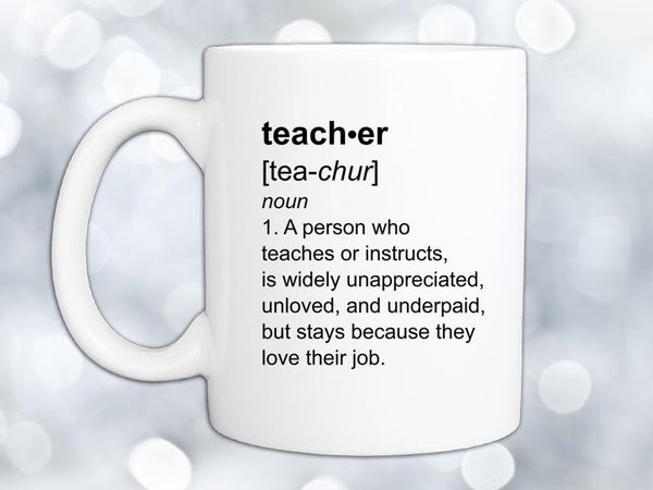 Teacher Definition Coffee Mug,Coffee Mugs Never Lie,Coffee Mug