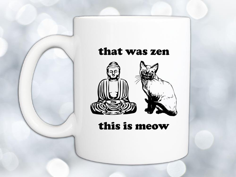 Zen and Meow Coffee Mug,Coffee Mugs Never Lie,Coffee Mug