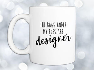 Designer Bags Coffee Mug,Coffee Mugs Never Lie,Coffee Mug