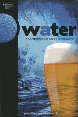 Water - A Comprehensive Guide For Brewers-Books
