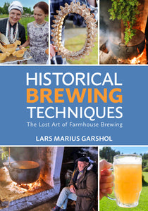 Historical Brewing Techniques - Lars Garshol-Books