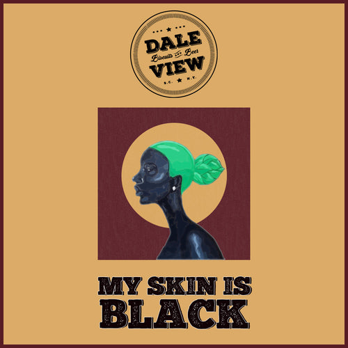 My Skin Is Black (Beer Kit)