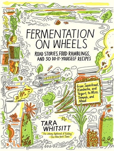 Fermentation on Wheels - Tara Whitsitt-Books