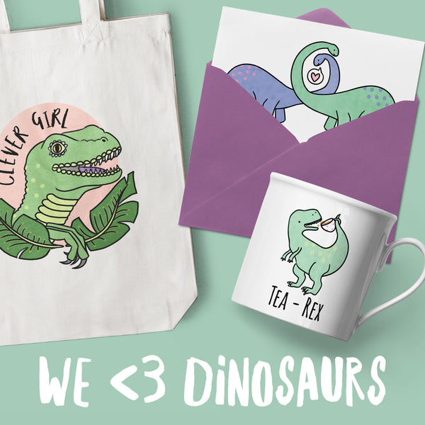 We Love Dinosaurs!