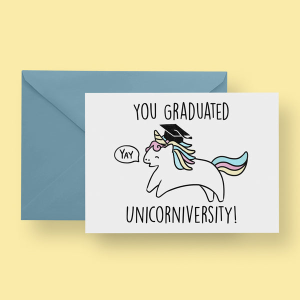 You Graduated Unicorniversity Card