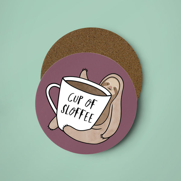 Cup of Sloffee Coaster