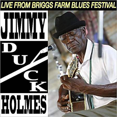 """LIVE AT BRIGGS FARM - JIMMY ""DUCK"" HOLMES - LP - BLUE VINYL"