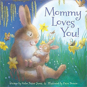Cherry Lake Publishing Gifts & Apparel Mommy Loves You Children's Board Book by Helen Foster James
