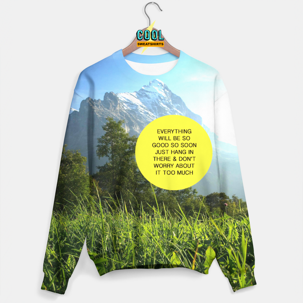 Cool Sweatshirts for men & women: Everything Will Be Good Sweater, SexySweaters, Sexy Sweaters, EDM, Rave, Ugly Christmas Sweaters, Meme, Mr. Gugu & Miss Go, HypeBeast